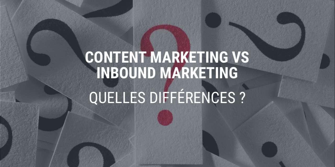 Content Marketing vs Inbound Marketing : quelles différences ?